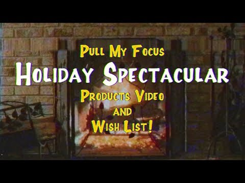 Filmmakers Holiday Wish List