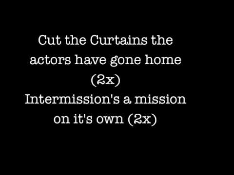Billy Talent - Cut the Curtains LYRICS (Album Version)