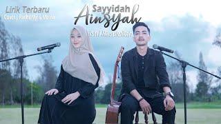 Sayyidah Aisyah Istri Rasulullah  Fadhil Mjf & Melisa Cover  Lirik Terbaru Arahan Buya Yahya