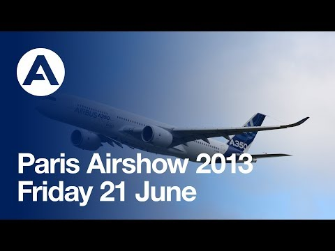 Paris Air Show 2013 - Friday 21 June, Airbus A350 XWB flying over Le Bourget - uncut version