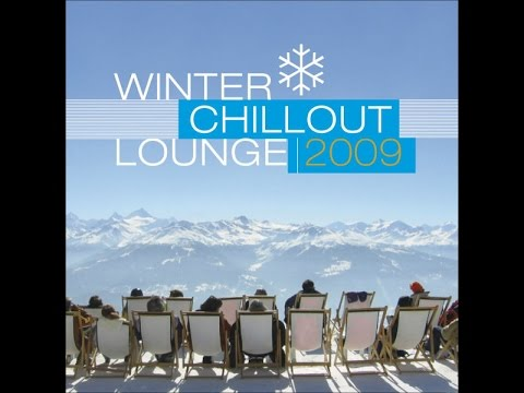 Various Artists - Winter Chillout Lounge 2009 (Manifold Records) [Full Album]
