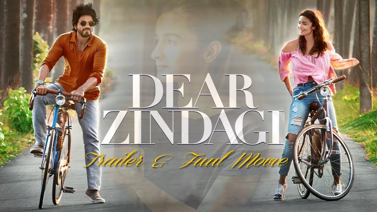 Dear Zindagi 2016 | Trailer & Full Movie Subtitle Indonesia | Alia Bhatt |  Shah Rukh Khan - YouTube