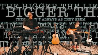 The Bigger the Lie. Song 3 of 52 (v. 2.0)
