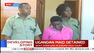 Ugandan house help suspected to have murdered her Kenyan employer produced in court