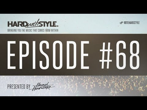 Episode 68 | HARD with STYLE | Presented by Sound Rush