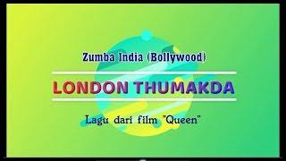 "Senam Zumba Bollywood ""London Thumakda"" (Lagu Film Queen)   Zumba India Song"