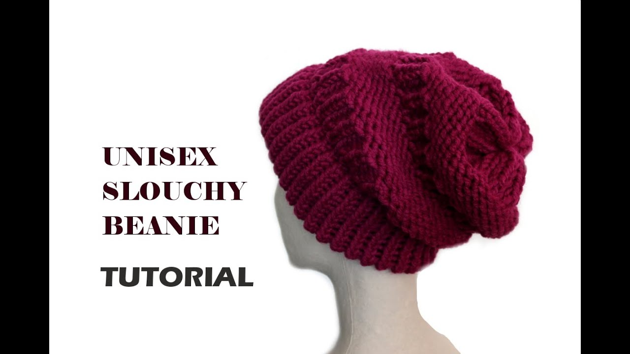Unisex Slouchy Beanie Tutorial  Loom Knitting  - YouTube 276a6d7b18