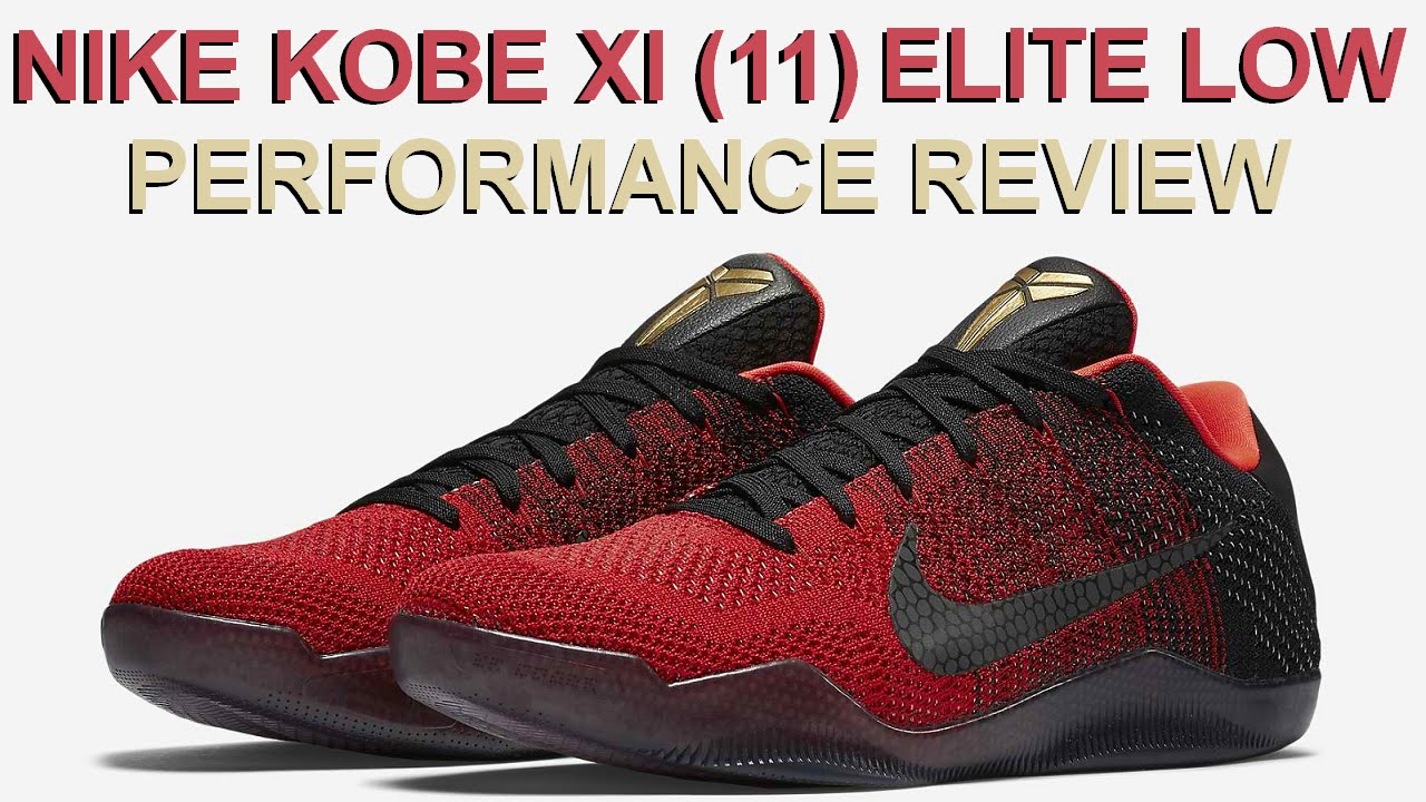 save off 59a78 0f181 NIKE KOBE 11 (XI) ELITE LOW Performance Review