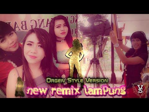 Remix Lampung Style Orgen Asik Banget Buat Sugess Mas Broo