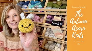 Giveaway! The Autumn Acorn Knits Episode 50: Let's Celebrate