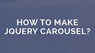 How to Make jQuery Carousel? thumbnail