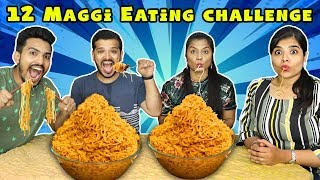 12 Maggi Noodles Eating Challenge | 12 मैगी ईटिंग चॅलेंज | Hungry Birds