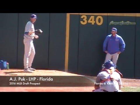 A.J. Puk - LHP - Florida