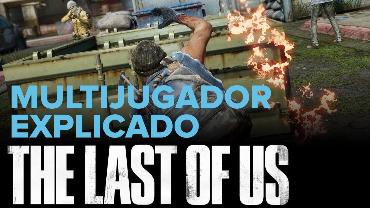 The Last of Us: El multijugador. Primer vistazo + gameplay