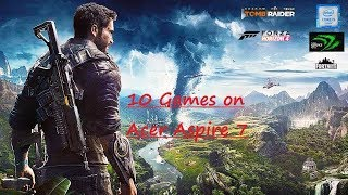 *UPDATED* 10 Games on Acer Aspire 7 | Gaming | GTX 1050ti |