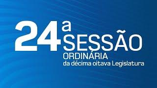 24ª Sessão Ordinária da Décima Oitava Legislatura - TV CÂMARA DE ITANHAÉM
