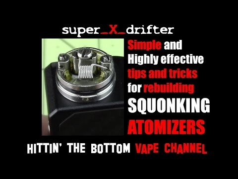 Simple Tips & Tricks - Rebuilding Squonking Atomizers for Max Flavor & Vapor - SS Clapton Wire