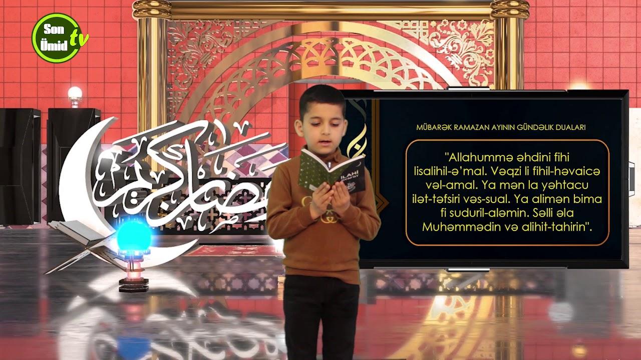 Mübarək #Ramazan2020 ayının 17-ci gününün – #DUASI Zeynəb&Mehdi