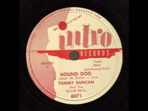 Tommy Duncan And The Miller Brothers   Hound Dog  INTRO 6071
