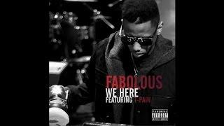 Fabolous Ft T Pain We Here