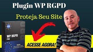 Plugin WP RGPD PRO - Se Você Tem Um Site ou Blog, Evite De Levar Uma MULTA Alta
