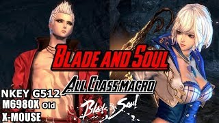 [SJred]Blade and Soul All Class Macro. NKEY G512,6980X(Old),All mouse available.