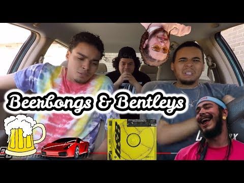 Post Malone - Beerbongs & Bentleys (REACTION REVIEW) Pt 1