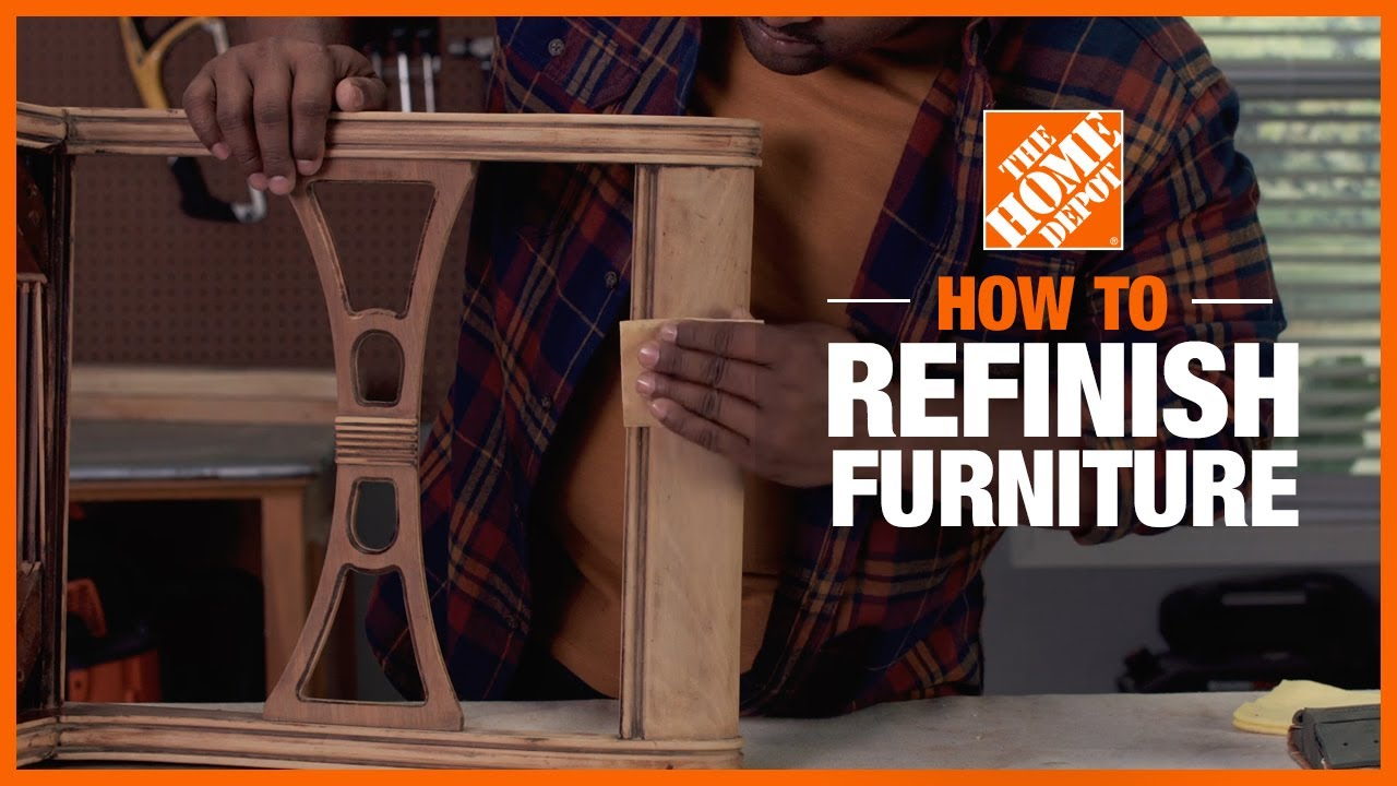 How To Refinish Furniture The Home Depot