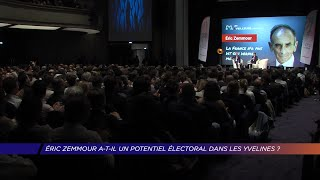 Yvelines   Éric Zemmour a-t-il un potentiel électoral dans les yvelines ?