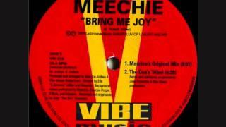 Meechie  Bring Me Joy Maurice