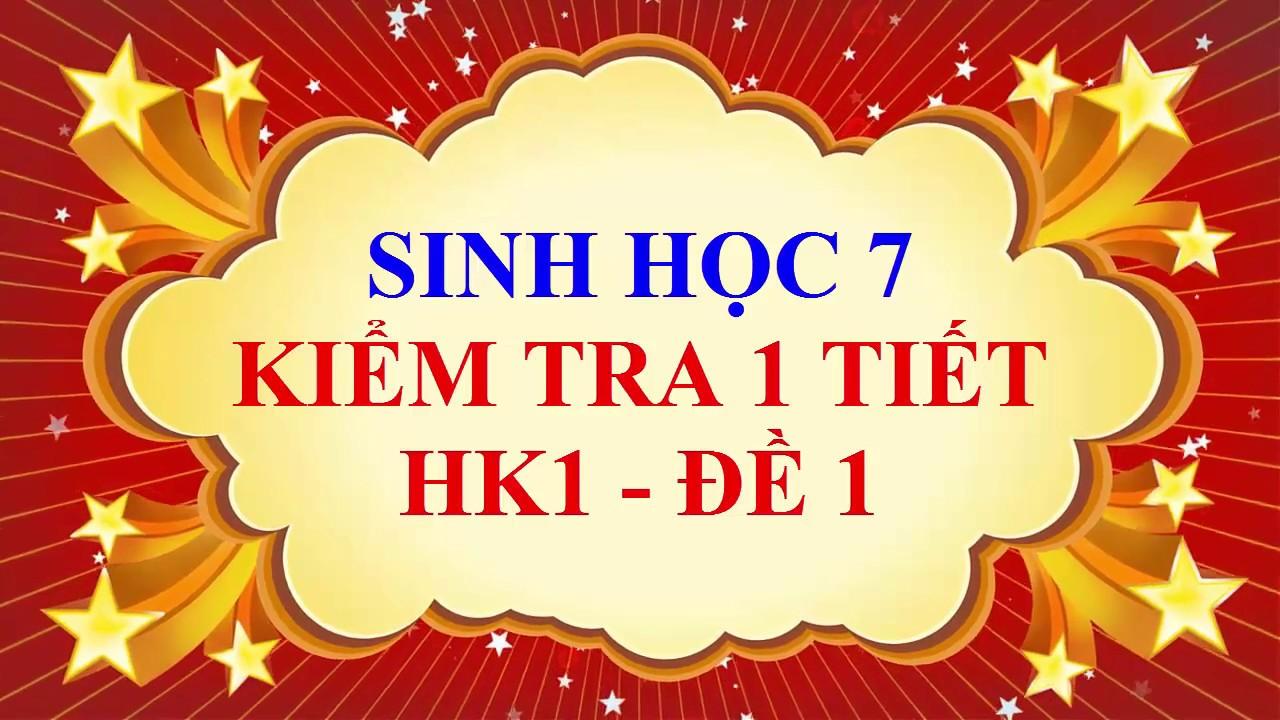 Sinh học lớp 7 - Đề kiểm tra 1 tiết HK1 - Đề 1