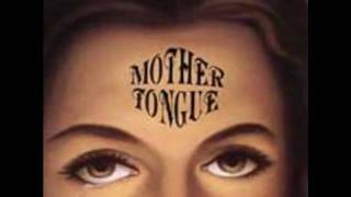 Watch Mother Tongue Damage video