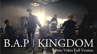 【MV】B.A.P「KINGDOM」Full Ver. (JAPAN 1ST ALBUM 「Best. Absolute. Perfect」収録)
