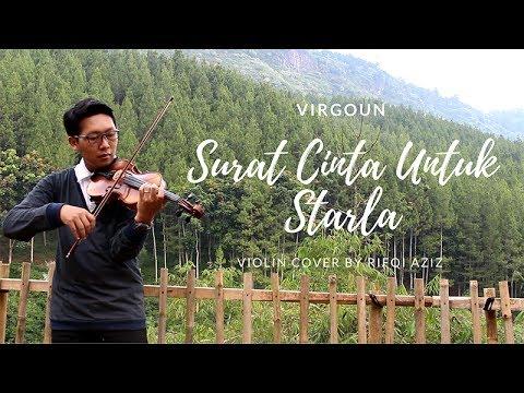 Free download Mp3 lagu Virgoun - Surat Cinta Untuk Starla ( Violin Cover by Rifqi Aziz ) - ZingLagu.Com