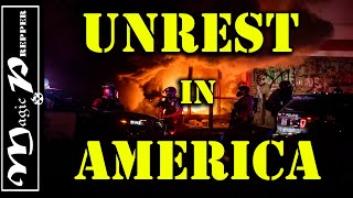 Unrest in America | Civil Unrest Rests on the Edge of a Knife