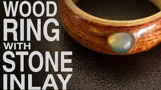 How to make Wood Ring with Stone Inlay