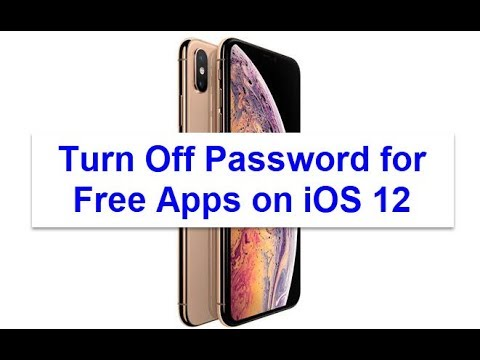 How to Turn Off/Disable Password for Free Apps on iOS 12 (iPhone/iPad)