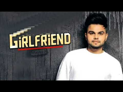 Girlfriend(FULL VIDEO) - Akhil || Desi Routz || Latest Punjabi Song 2018