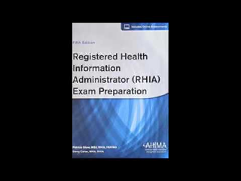 Registered Health Information Administrator RHIA Exam Preparation