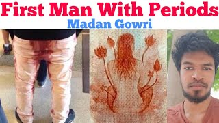 FIRST Man to have PERIODS!   Tamil   Madan Gowri   MG   Motivation