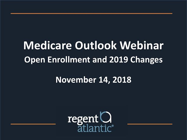 RegentAtlantic Medicare Open Enrollment Outlook