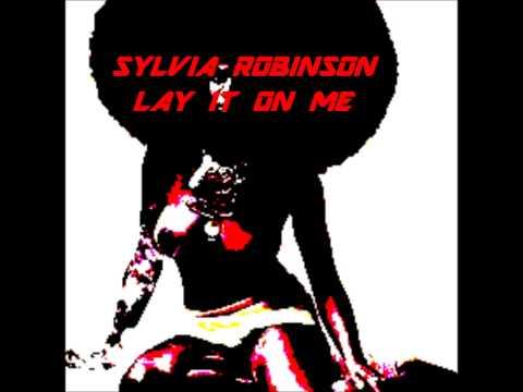 SYLVIA ROBINSON - LAY IT ON ME