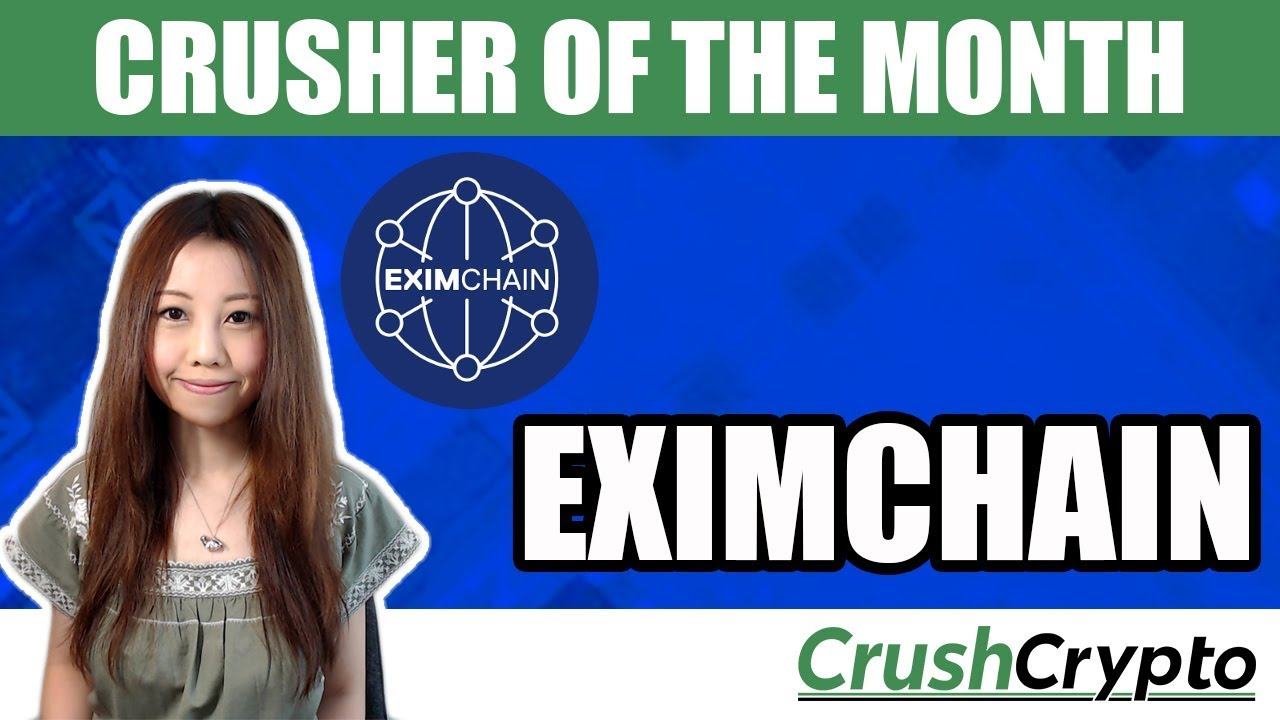 Crusher of the Month: Eximchain (EXC) - Enterprise Public Blockchain Network for the Supply Chain
