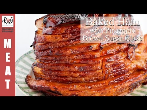 Baked Ham With Pineapple Brown Sugar Glaze | Roti N Rice