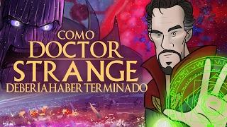 Como Doctor Strange Debería Haber Terminado thumbnail