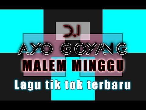 DJ AYO GOYANG MALAM MINGGU || ORIGINAL MUSIC BY TEAM DS AXL