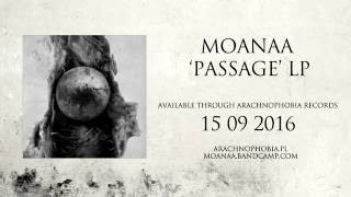 Moanaa - The Process, Part I