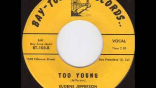 Eugene Jefferson - Too Young
