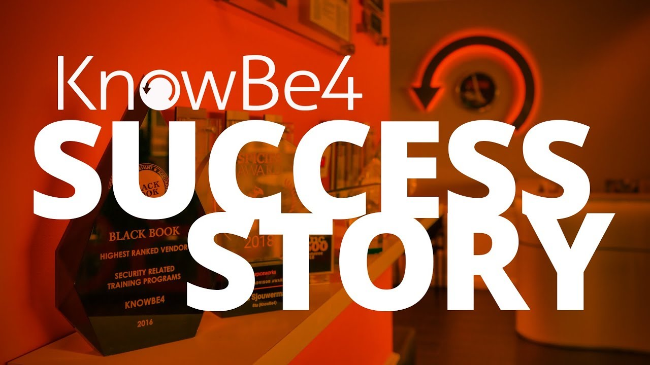 The KnowBe4 Success Story