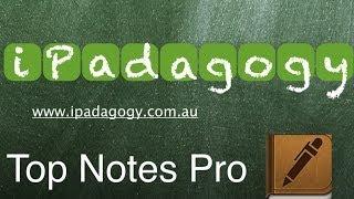 iPadagogy - App Review - TopNotes Pro Video Tutorial